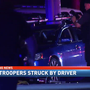 FHP troopers struck by driver