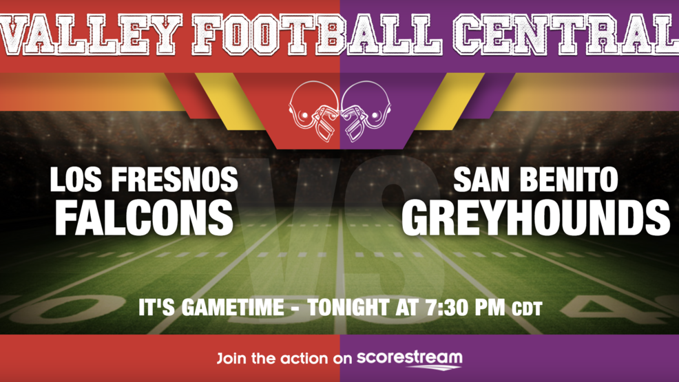 Listen Live: Los Fresnos Falcons at San Benito Greyhounds