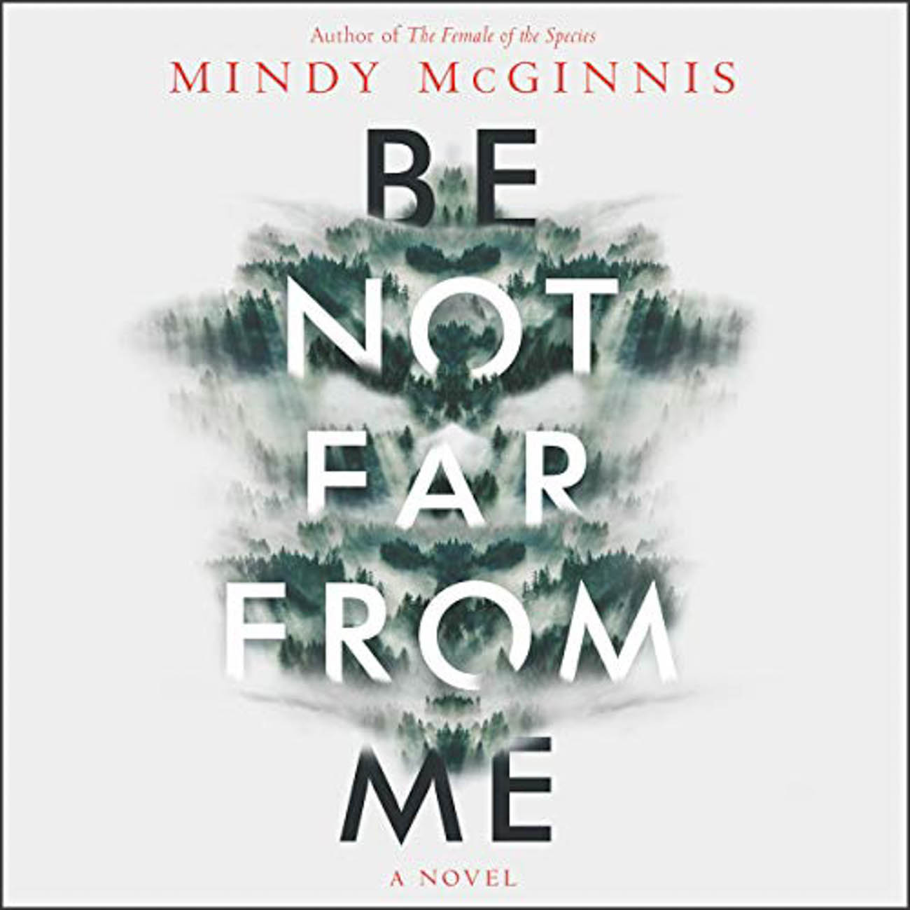 "When Ashley goes hiking in the Smokies with some friends in Mindy McGinnis', ""Be Not Far From Me"", a fall into a ravine leaves her lost, alone, and needing to find a way to survive with an infection in her leg. / Image courtesy of Audible // Published: 3.23.20"