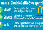 Summer Slushie Selfie Sweepstakes