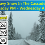 Heavy snow in forecast for Cascades: 'Plan on difficult travel conditions'