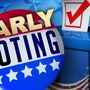 Your Voice, Your Vote: Early voting locations and times