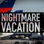 Family says airline turned dream vacation into a nightmare