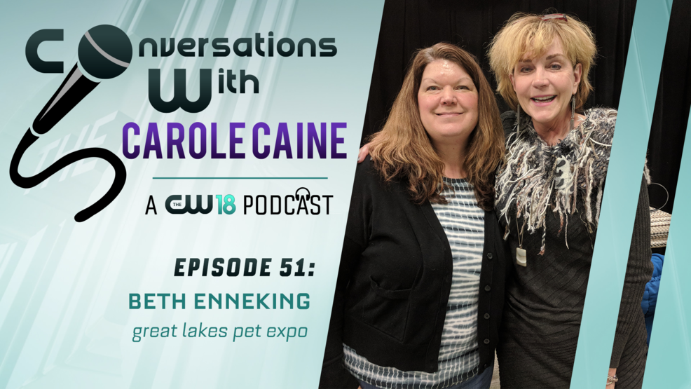 Conversations with Carole Caine | Episode 51: Great Lakes Pet Expo