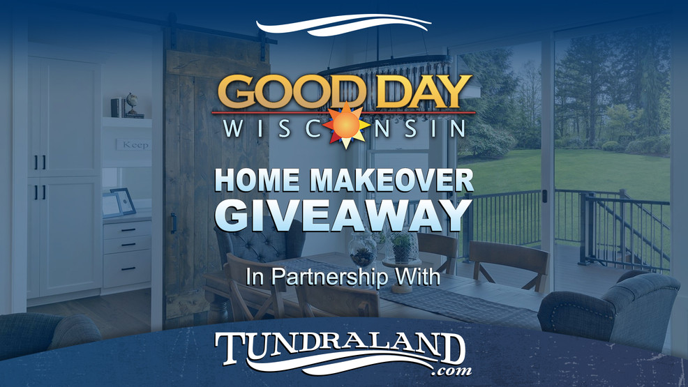 Good Day Wisconsin Home Makeover Giveaway In Partnership With Tundraland