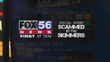 Scammed by the Skimmers: A FOX56 Special Report